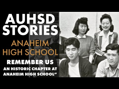 Remember Us: An Historic Chapter at Anaheim High School