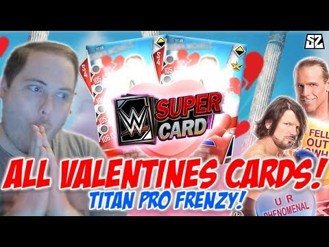 ALL 32 NEW VALENTINES CARDS! TITAN PRO FRENZY!! 💝   WWE SuperCard