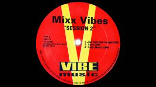 Mixx Vibes - Just Can