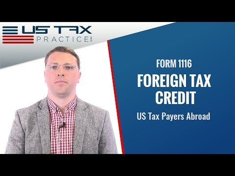 Form 1116 - Foreign Tax Credit