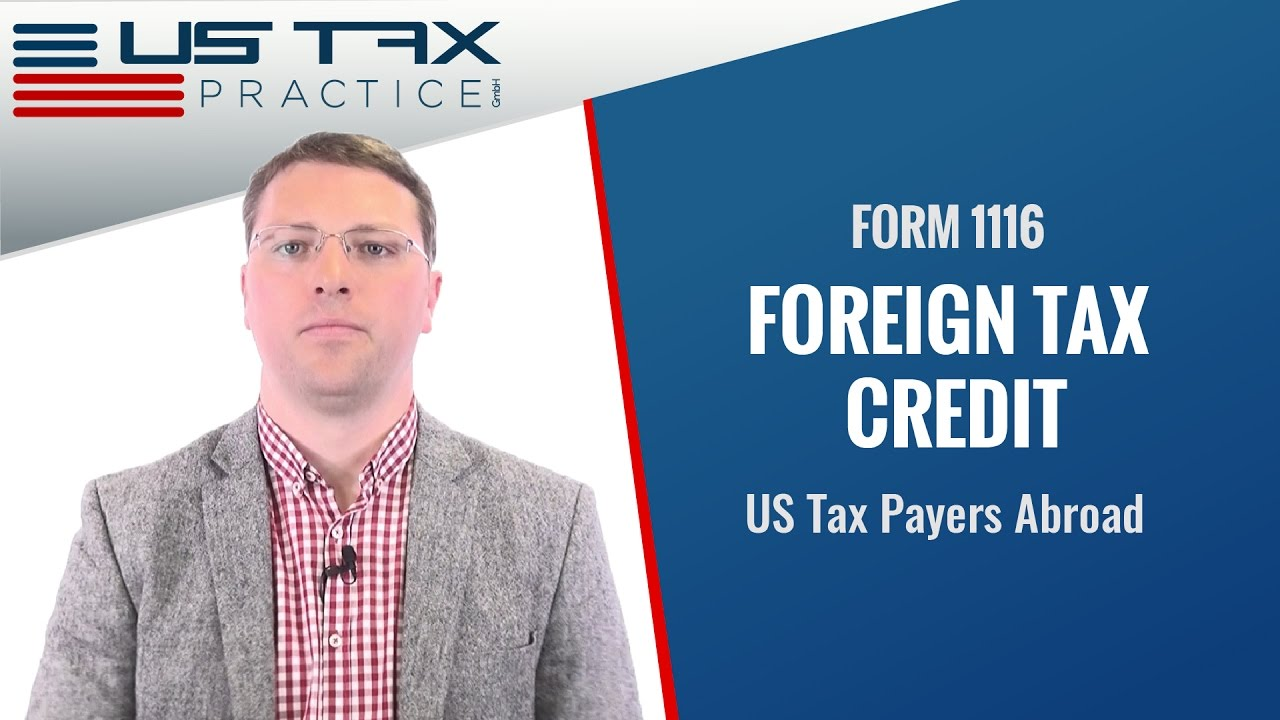 Form 1116 - Foreign Tax Credit - YouTube