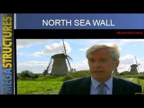 Noth Sea Wall  Netherlands   Megastructures   National Geographic documentary