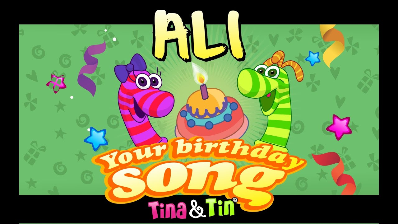 Tina Tin Happy Birthday Ali Personalized Songs For Kids