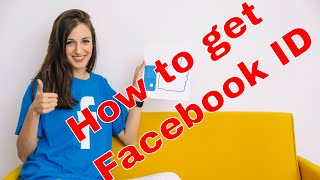 How to get my Facebook User ID