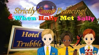 HT - Strictly Come Prancing & When Hally Met Sally