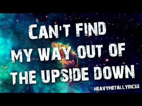 THE UPSIDE DOWN - Brighter Than A Thousand Suns (Lyrics)