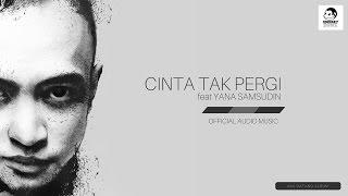TOMOK ft YANA SAMSUDIN Cinta Tak Pergi Official Audio Music