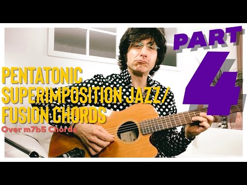 Pentatonic Superimposition - Guitar Lesson Part 4 - Over m7b5 Chords - Jazz/Jazz Fusion Concepts