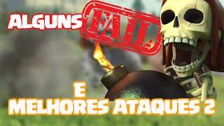 Clash of Clans | Guerra dos Youtubers 3ª Edição | Melhores Ataques 2 e Alguns FAILS !