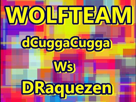 ★ ★ ★Wolfteam ★ dCuggaCugga ★ Ws ★ DRaquezen  ★ ★ ★