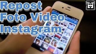 Cara Repost Foto dan Video dari Instagram