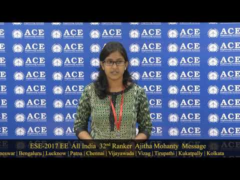 ESE 2017 EE  All India  32nd Ranker  Ajitha Mohanty  Message