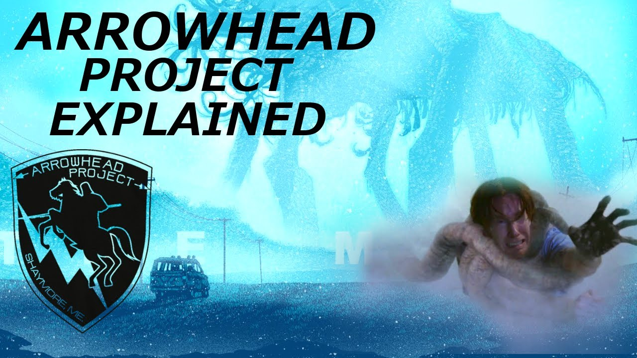 the arrowhead project Anybody who has read stephen king's 'the mist', or seen the criminally underrated movie adaptation by frank darabont, will know what this the arrowhead project.