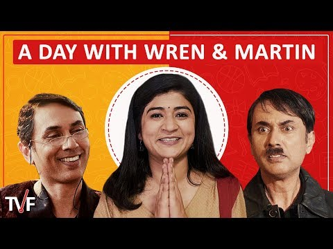 TVF's A Day With Wren & Martin | E04