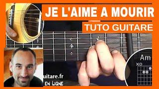 """Francis Cabrel """"Je l'aime à mourir"""" Tuto Guitare"""
