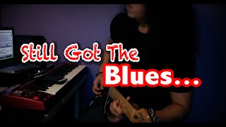 Baixar Still Got The Blues - GuitaristMalaya