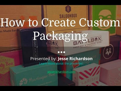 How to Create Custom Packaging for Subscription Boxes [4/4/16]