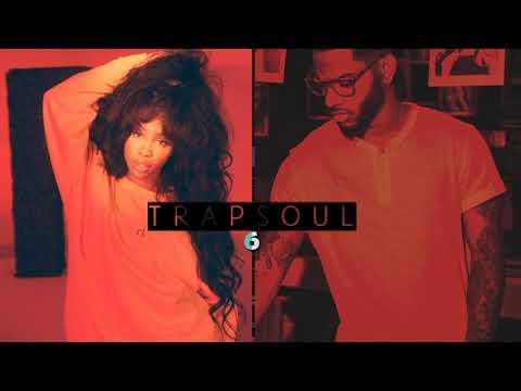 RnB Mix - TrapSoul 6 2017