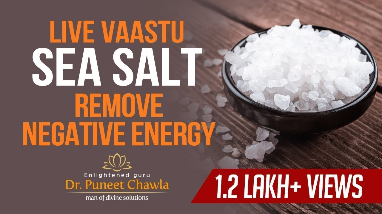 How Salt Remove Negative Energy from Your Life? Magic of Vastu Remedy Salt - YouTube