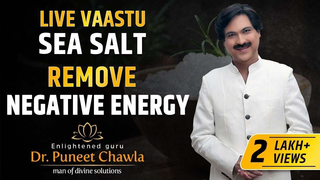 How Salt Remove Negative Energy from Your Life? Magic of Vastu Remedy Salt