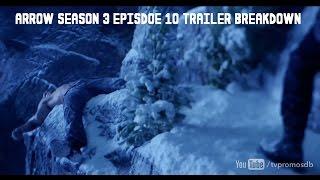 Arrow Season 3 Episode 10 Trailer Breakdown