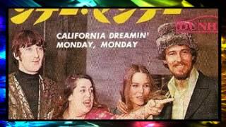 「夢のカリフォルニア California Dreamin' 」ママス&パパス、 Mamas And Papas