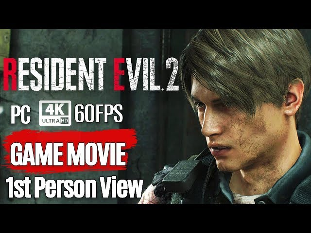 RESIDENT EVIL 2 Remake  All Cutscenes Leon 1st Person View (Game Movie) 4K 60FPS
