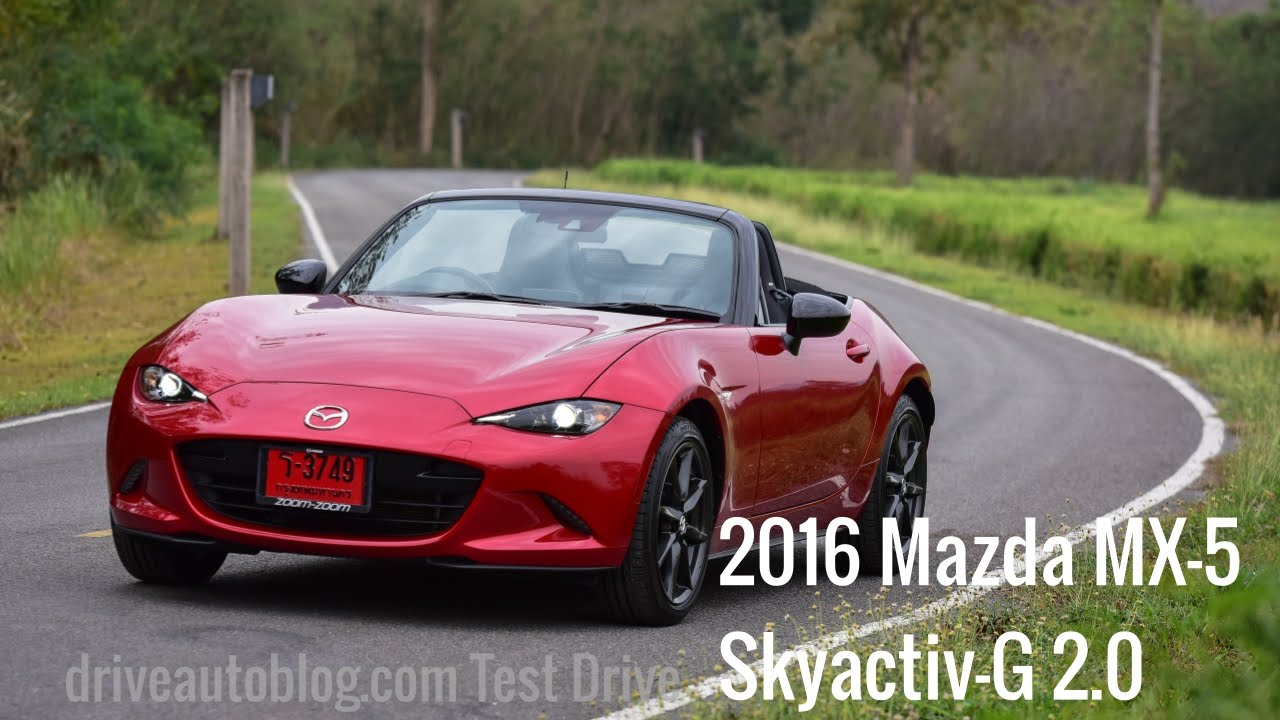 "[Test Drive] 2016 Mazda MX-5 : The King of Roadster…""ซิ่ง แรง สนุก"" [HD]"