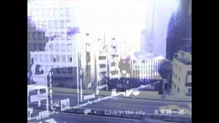 Love in the city 本宮誠一郎 LCR VV-009 HQ960-5.9Mbps Copyright (C) ...
