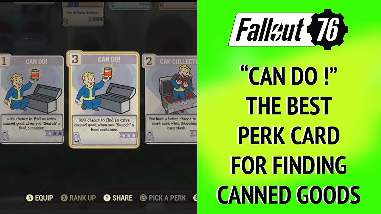 Fallout 76 Can Do ! The best perk card for canned goods