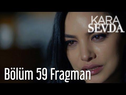 Kara Sevda 59.  Bölüm Fragman