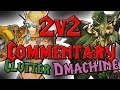 Dmachine - Ret Hunter 2v2 Commentary with Clutter