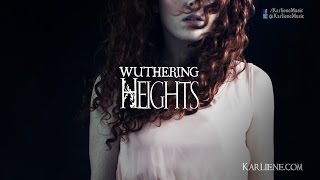 Karliene - Wuthering Heights