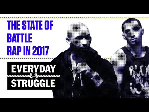 The State of Battle Rap in 2017 | Everyday Struggle
