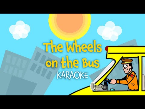 The Wheels on the Bus (instrumental nursery rhyme - lyrics video for karaoke)