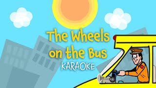 The Wheels on the Bus | Free Karaoke Download - Nursery Rhymes with Lyrics