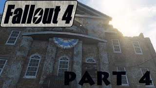 Fallout 4 Part 4: When Freedom Calls