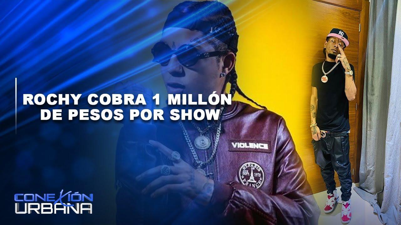 Rochy cobra 1 Millón por Show   Conexión Urbana