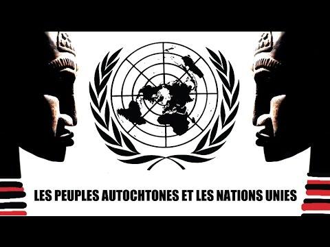 LES PEUPLES AUTOCHTONES ET LES NATIONS UNIES (Film de sensibilisation officiel de l'ONU)