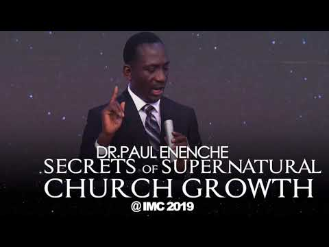 Dr Paul Enenche - Secrets Of Supernatural Church Growth