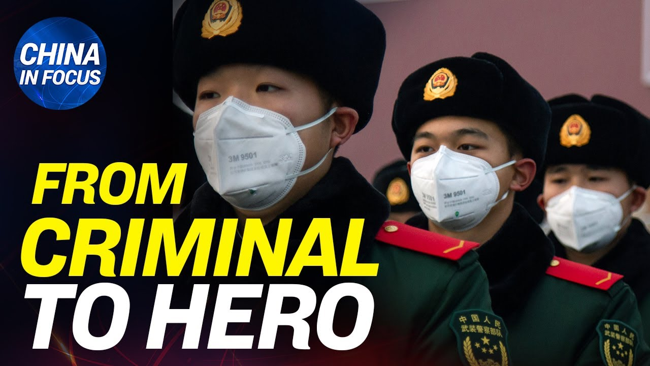 CCP narrative: from criminal to hero; Residents from CCP virus-hit Hubei barred from entry