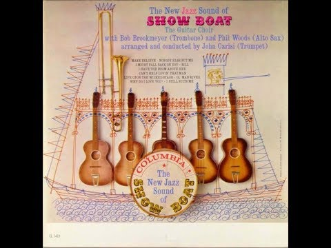 JOHN CARISI'S SHOWBOAT with Phil Woods, Bob Brookmeyer