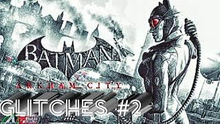 Batman Arkham City Gltches #2