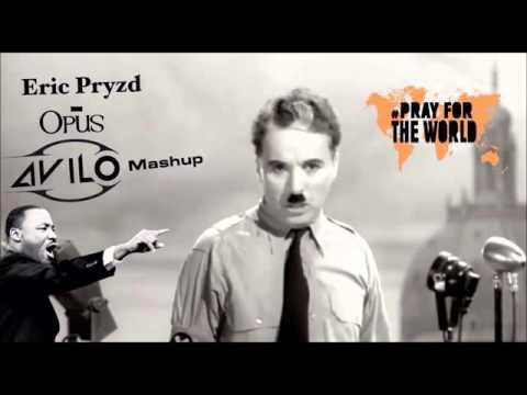 Eric Prydz - Opus Vs Charlie Chaplin Vs Martin Luther King speech (AVILO Mashup)