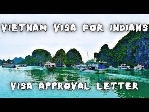 Vietnam Visa for Indians & Vietnam Visa Approval Letter (Visa on Arrival & Tourist Visa )