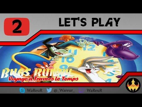 [HD] BUGS BUNNY : Voyage à Travers le Temps | Let's Play FR (2) |  Il court, Il court le Lapin !