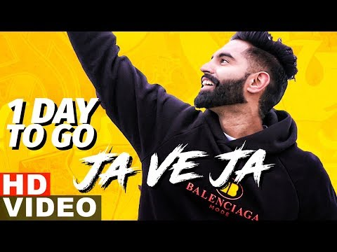 Parmish Verma | Ja Ve Ja (1 Day To Go) | Releasing On 13th March | Speed Records