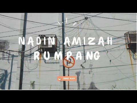NADIN AMIZAH // Rumpang