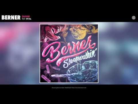 """Berner """"Dusse"""" feat. Vital (Official Audio)"""