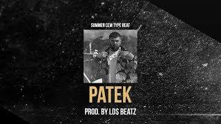 SUMMER CEM ft. RIN TYPE BEAT - PATEK (Prod. by Ld$)